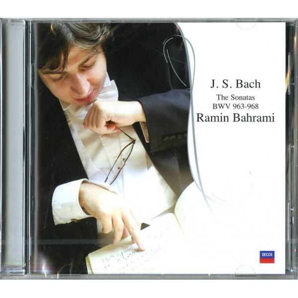 BAHRAMI RAMIN (PIANO) - The Sonatas Bwv 963,968,967,966,965,964