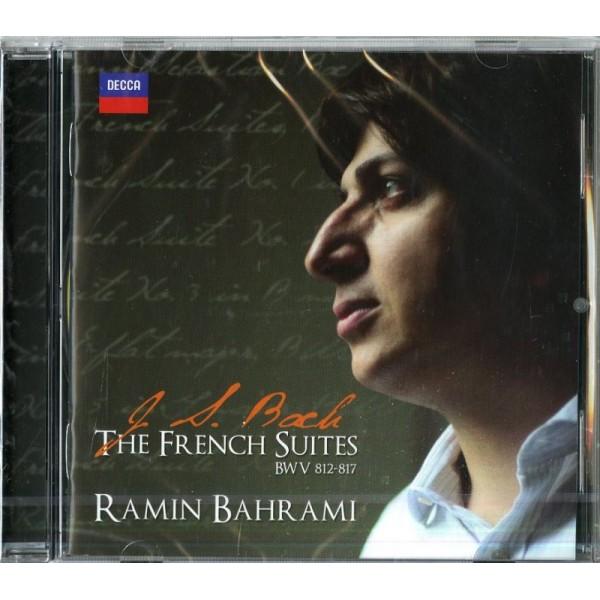 BAHRAMI RAMIN (PIANO) - The French Suites Bwv812,bwv813,bwv814,bwv815,bwv816,bwv817