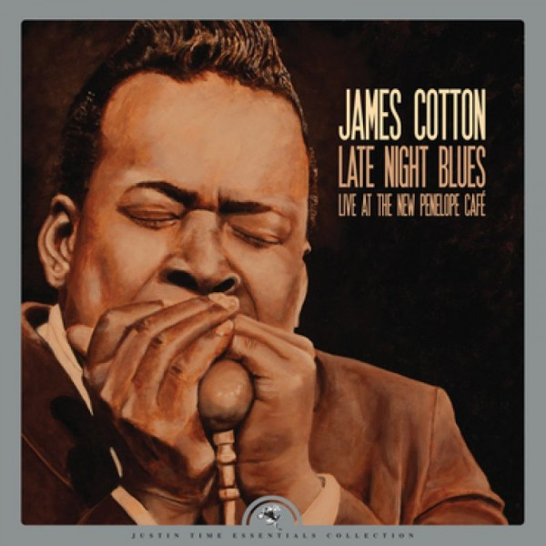 COTTON JAMES - Late Night Blues (live At The New Penelope Caf