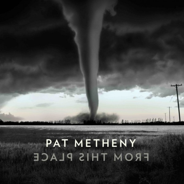 METHENY PAT - From This Place
