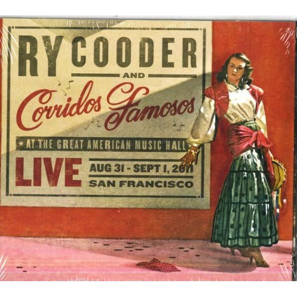 COODER RY & CORRIDOS - Live In San Francisco