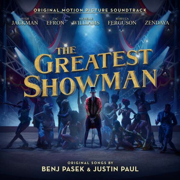 O.S.T.-THE GREATEST SHOWMAN - The Greatest Showman