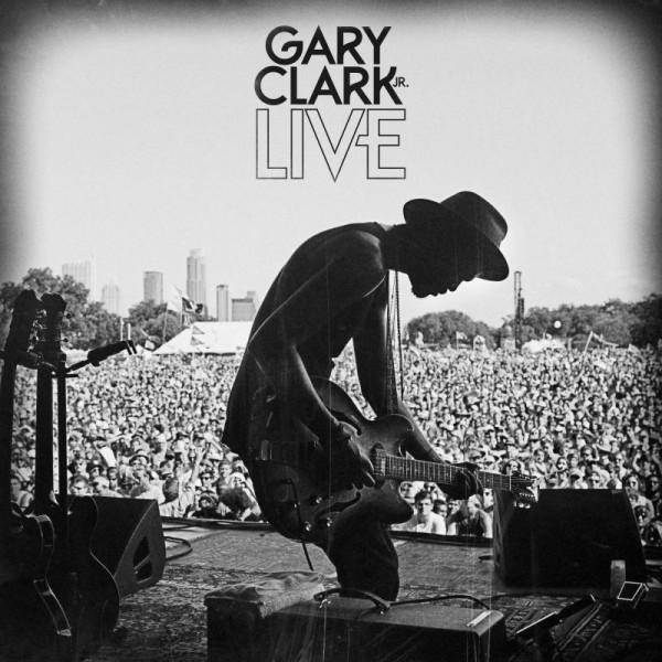 CLARK GARY JR. - Gary Clark Jr. Live