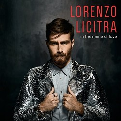 LICITRA LORENZO - In The Name Of Love