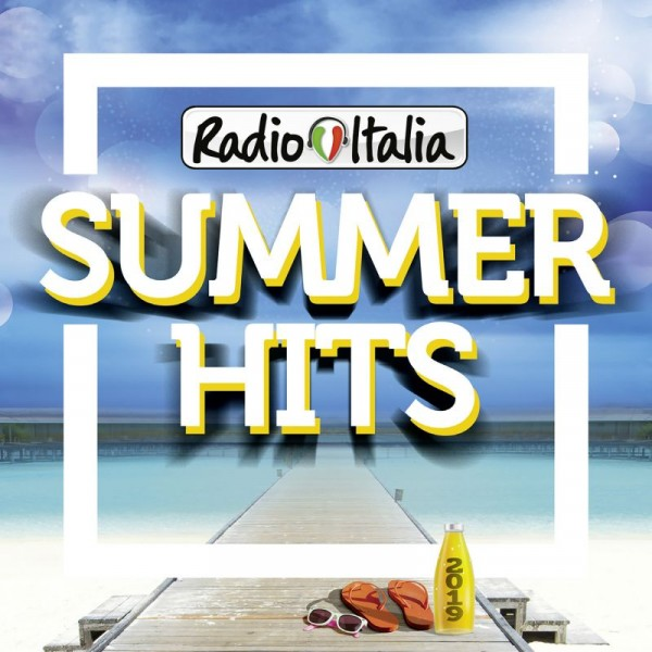 COMPILATION - Radio Italia Summer Hits 2019