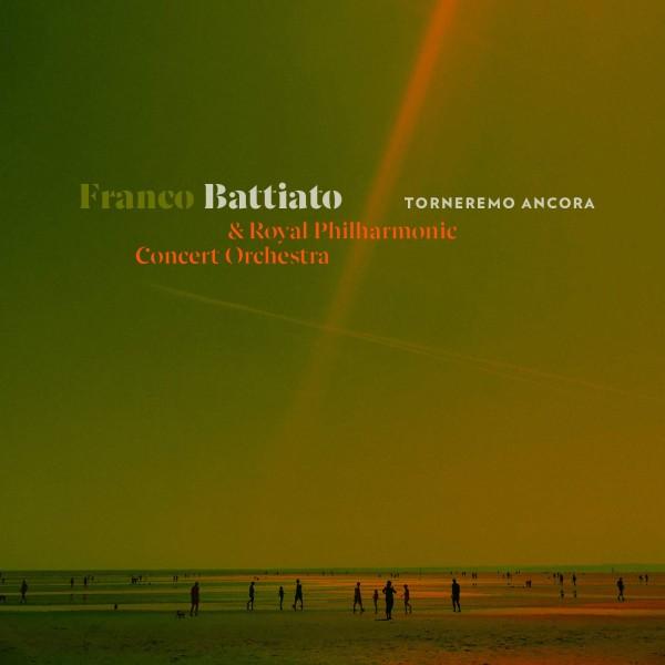 BATTIATO FRANCO( ROYAL PHILHARMONIC CONCERT ORCHESTRA) - Torneremo Ancora (raccolta Con Brano Inedito)