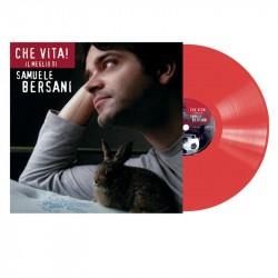 BERSANI SAMUELE - Che Vita! Il Meglio Di Samuele Bersani (140 Gr. Vinyl Red Gatefold Sleeve)