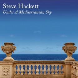 HACKETT STEVE - Under A Mediterranean Sky