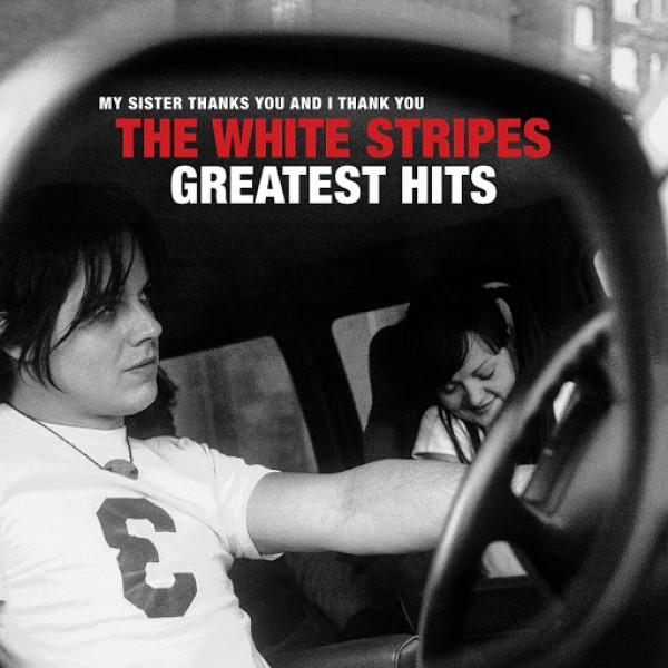 WHITE STRIPES THE - The White Stripes Greatest Hit