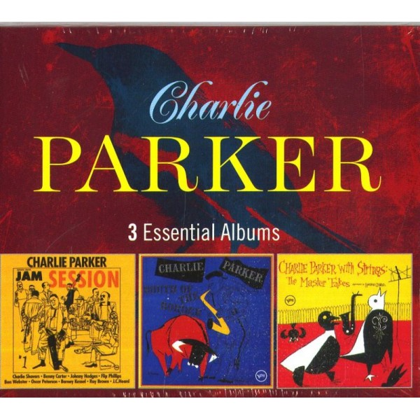 PARKER CHARLIE - 3 Essential Albums