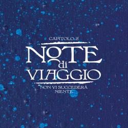 GUCCINI FRANCESCO PAGANI MAURO( CANZONI INTERPRETATE DALLE GRANDI VOCI ITALIANE) - Note Di Viaggio Capitolo 2: Non Vi Succedera Niente (digipack)
