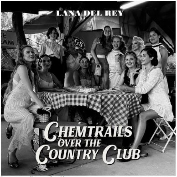 DEL REY LANA - Chemtrails Over The Country Club