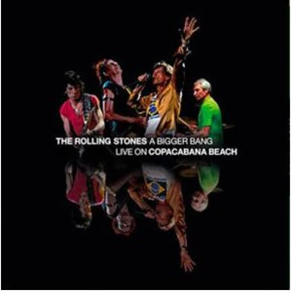 ROLLING STONES THE - A Bigger Bang Live On Copacabana Beach (box 2 Cd + 2 Dvd + Libro 40 Pag.)