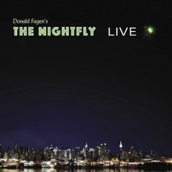 FAGEN DONALD - The Nightfly: Live