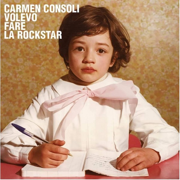 CONSOLI CARMEN - Volevo Fare La Rockstar