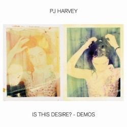 HARVEY PJ - Is This Desire