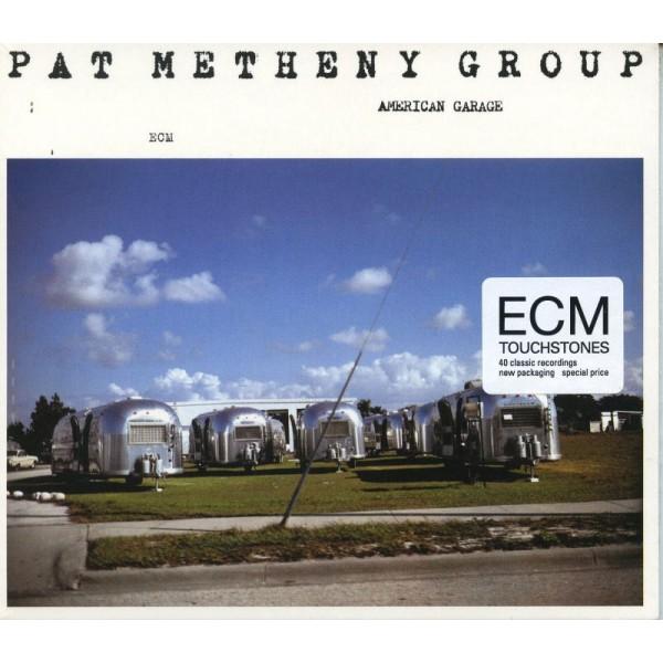 METHENY PAT GROUP - American Garage