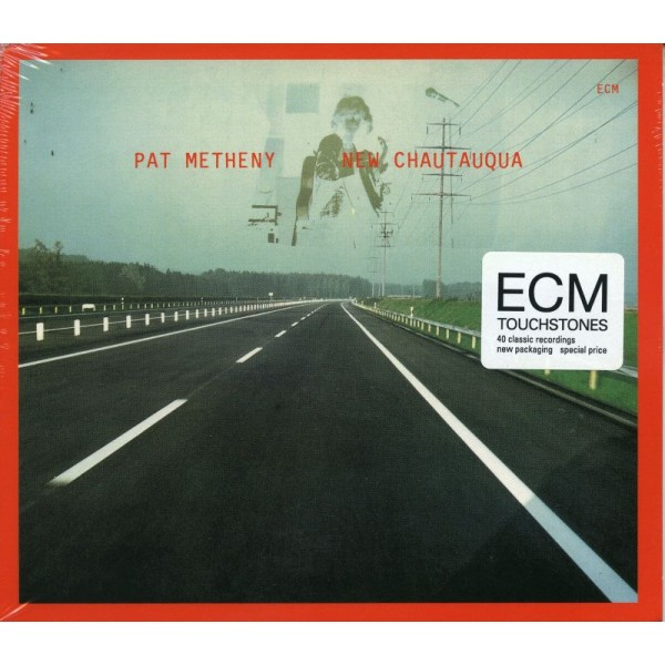 METHENY PAT - New Chautauqua