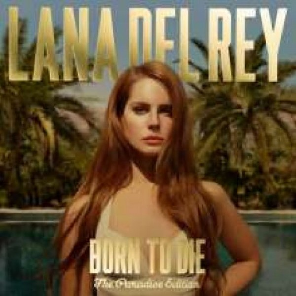 DEL REY LANA - Born To Die The Paradise Edition
