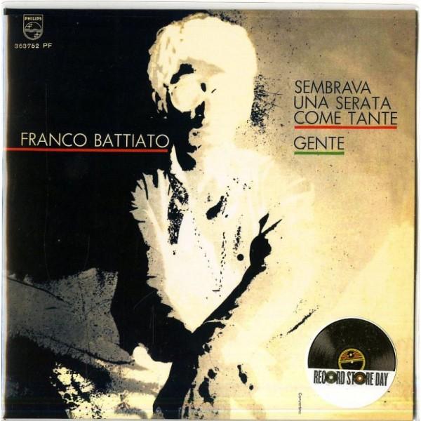 BATTIATO FRANCO - Sembrava Una Serata Come Tante,gente (lp 7'')(rsd 2016)