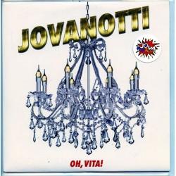 JOVANOTTI - Oh Vita!, Paura Di Niente (45 Giri)