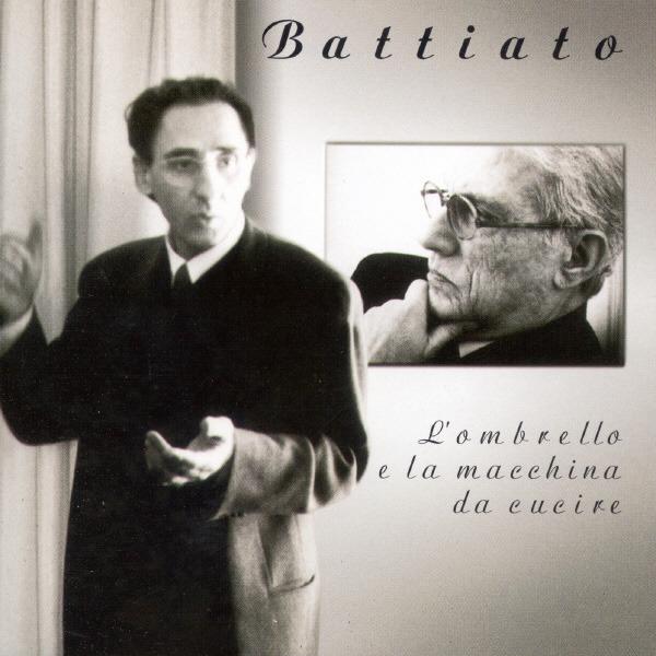 BATTIATO FRANCO - L'ombrello E La Macchina Da Cucire