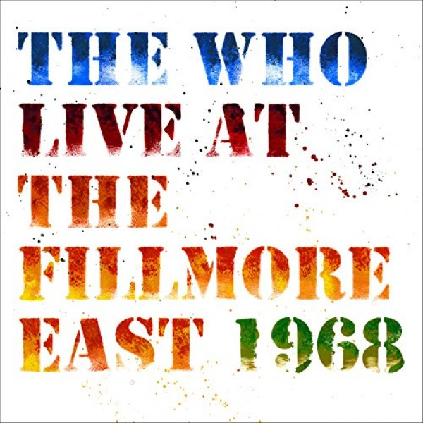 WHO THE - Live At The Fillmore East 1968