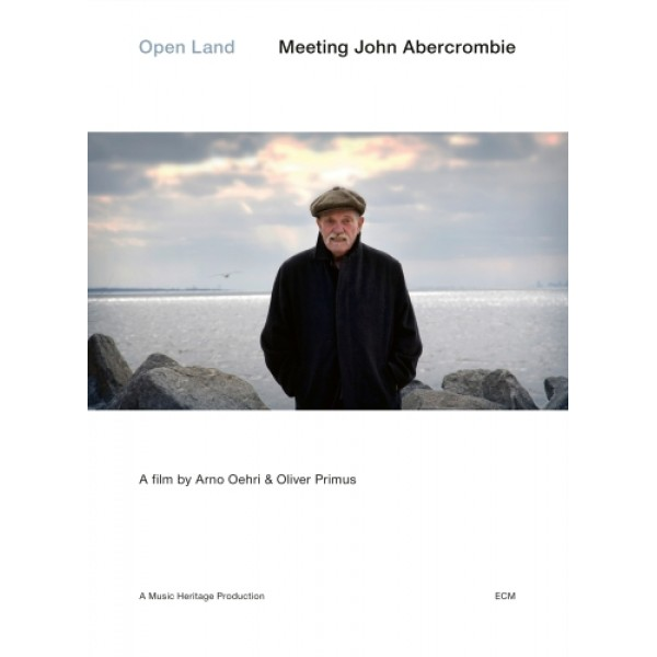 ABERCROMBIE JOHN - Open Land Meeting John Abercrombie