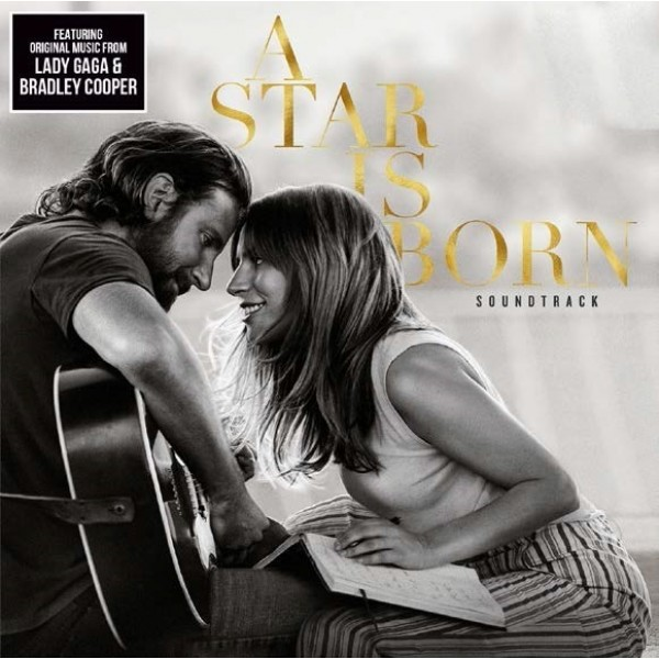 LADY GAGA & COOPER BRADLEY. - A Star Is Born (colonna Sonora)
