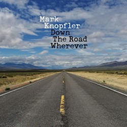 KNOPFLER MARK - Down The Road Wherever (deluxe Edt.)