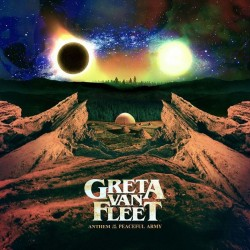 GRETA VAN FLEET - Anthem Of The Peaceful Arm