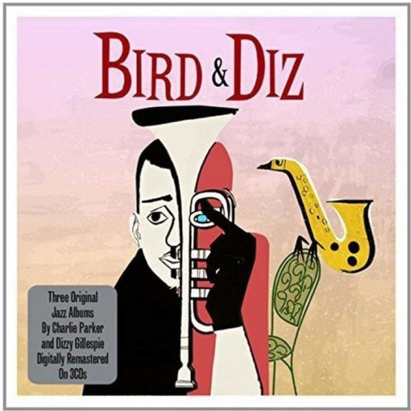 PARKER CHARLIE & GILLESPIE DIZZY - Bird & Diz