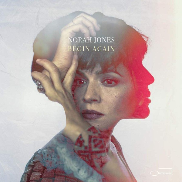 JONES NORAH - Begin Again (raccolta Con Un Inedito)