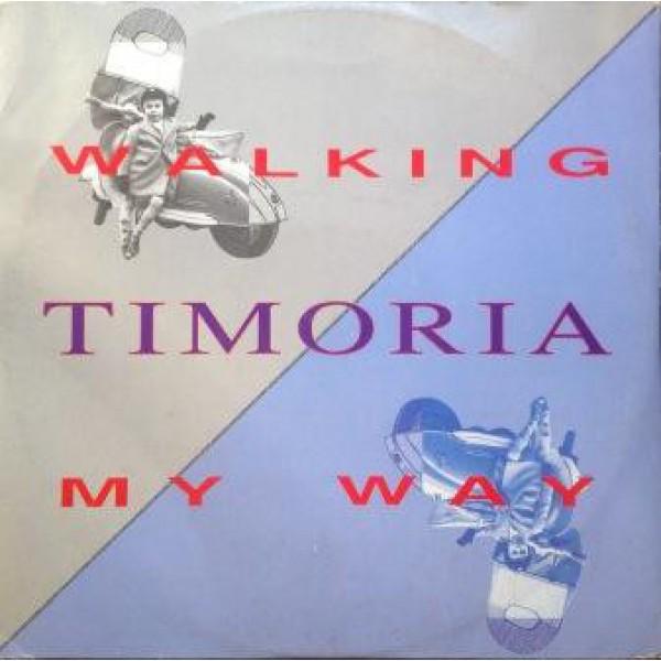 TIMORIA - Walking My Way (rsd 2019) (30th Anniversary 10'' Vinile Colorato Numerato)