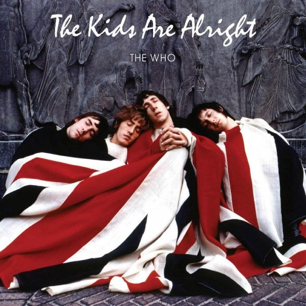 WHO THE - The Kids Are Alright (180 Gr.)