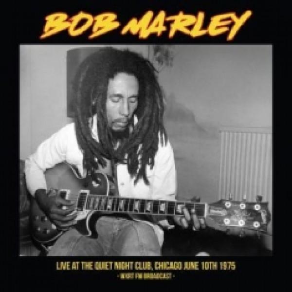 MARLEY BOB - Live At The Quiet Nightclub, Chicago Jun