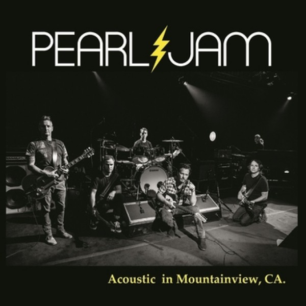 PEARL JAM - Acoustic In Mountain View Ca.