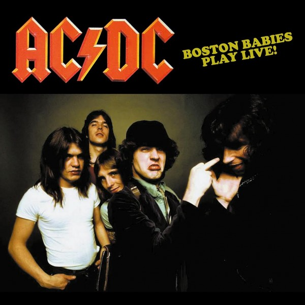 AC/DC - Boston Babies Play Live! Fm Broadcst 1978 At The Paradise