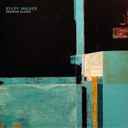 WALKER RYLEY - Deafman Glance