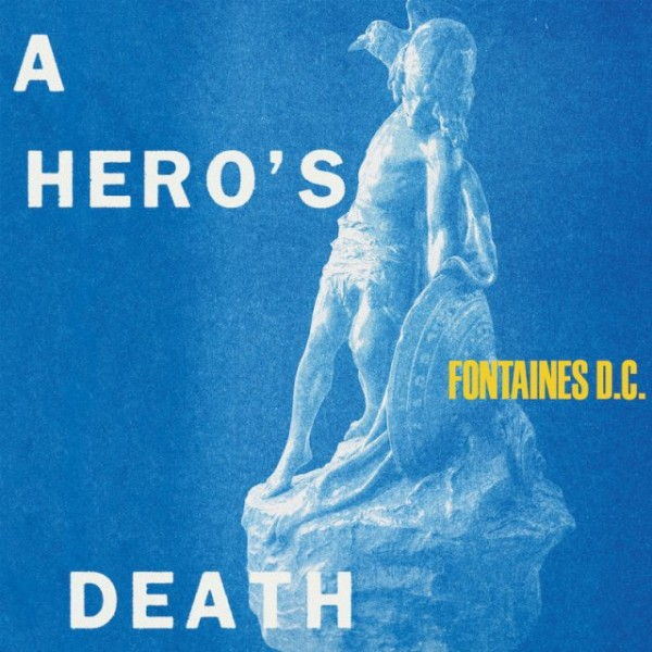 FONTAINES D.C. - A Hero's Death (180 Gr. Deluxe Edt.)