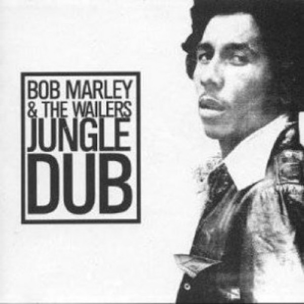 MARLEY BOB - Jungle Dub