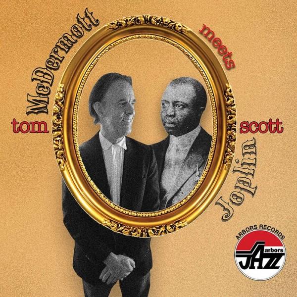 MCDERMOTT TOM - Tom Mcdermott Meets Scott Joplin