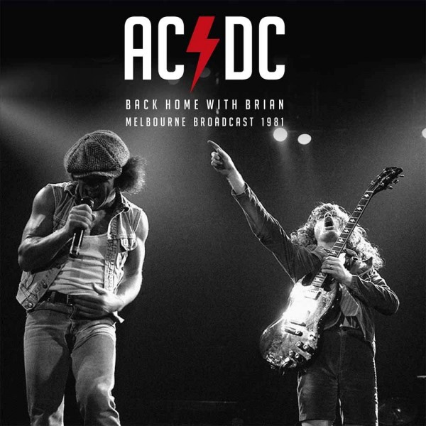 AC/DC - Back Home With Brian - Melbourne 1981