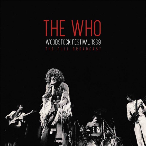 WHO THE - Woodstock Festival 1969