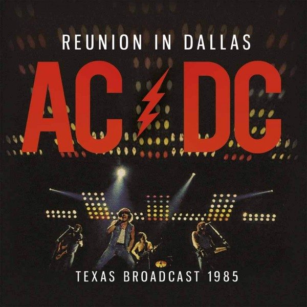AC/DC - Reunion In Dallas (limited Edt.)