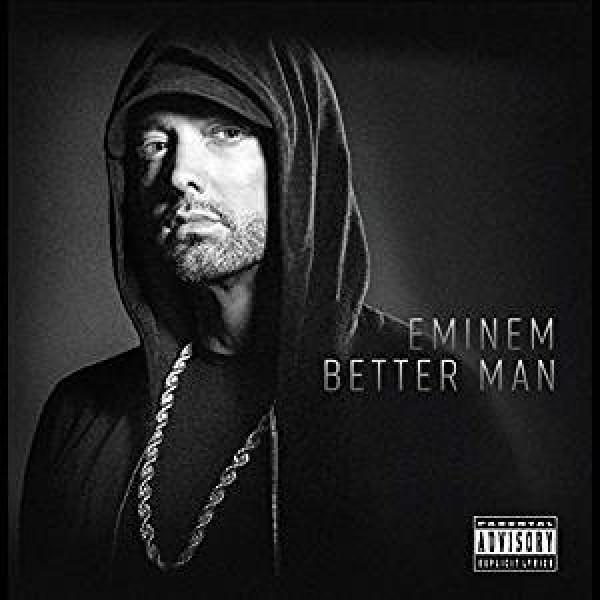 EMINEM - Better Man
