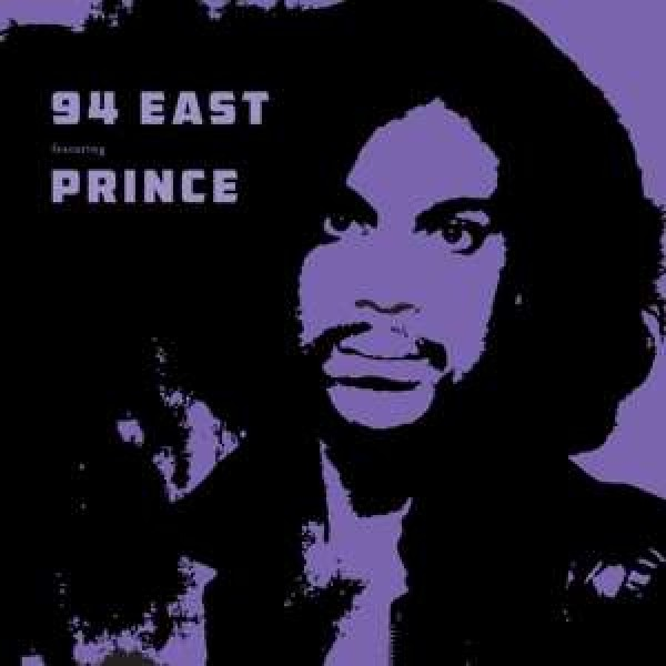 94 EAST (FEAT. PRINCE) - 94 East Feat.prince