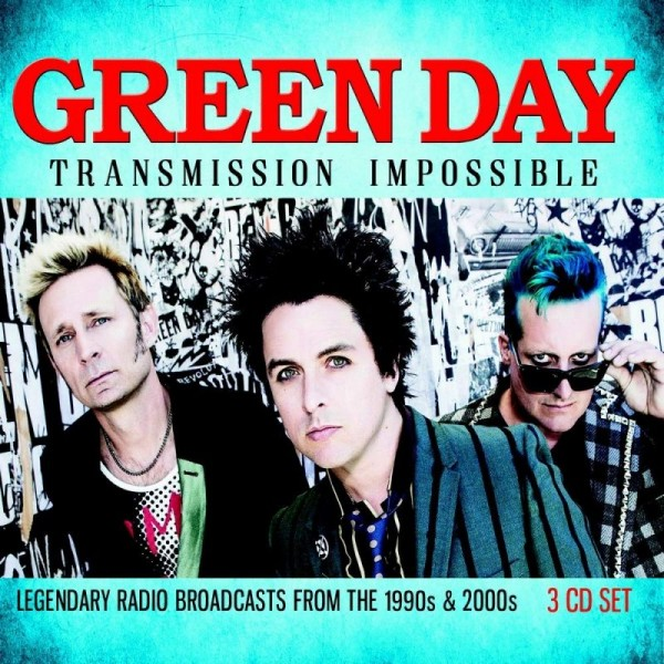 GREEN DAY - Transmission Impossible