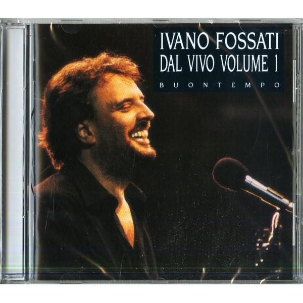 FOSSATI IVANO - Buontempo-concerto Vol.1