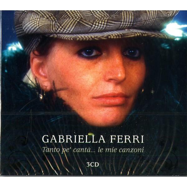 FERRI GABRIELLA - Tanto Pe'canta'...le Mie Canzo